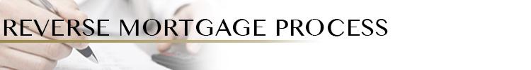 Reverse Mortgage Process